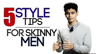 Download 5 Style Tips for SKINNY and THIN Men | Fashion and Style Tips Thin Men | Mayank Bhattacharya Video