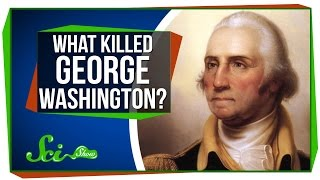 Download How 18th-Century Medicine Killed George Washington Video