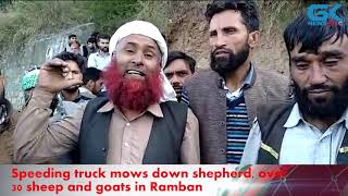 Download Speeding truck mows down shepherd, over 30 sheep and goats in Ramban Video