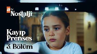 Download Kayıp Prenses 3. bölüm Video