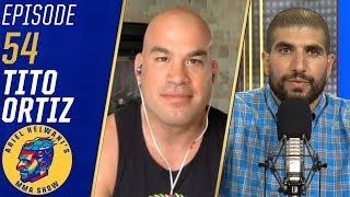 Download Tito Ortiz: Alberto Del Rio 'better not wear a mask' when fighting me | Ariel Helwani's MMA Show Video