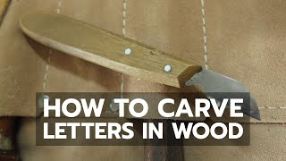 Download HOW TO: Hand Carve Letters in Wood Video