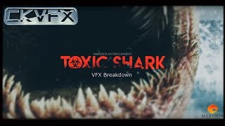 Download TOXIC SHARK VFX Breakdown Video