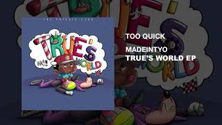 Download Madeintyo - Too Quick (Produced By Nard & B) Video