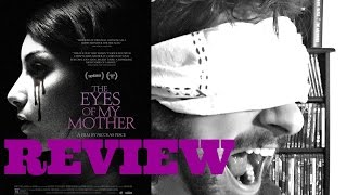 Download The Eyes of My Mother (2016) Review - The Most Disturbing Horror Movie of the Year! Video