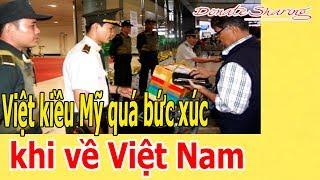 Download Donate Sharing   Việt kiều Mỹ quá bức xúc khi về Việt Nam Video