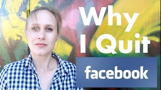 Download Why I Quit Facebook... Video