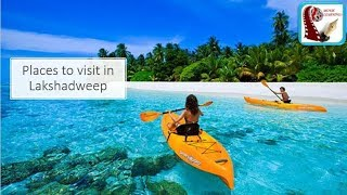 Download Places to visit in Lakshadweep | Picnic spot & Tourist Attraction |Lakshadweep Tourism India Travel Video