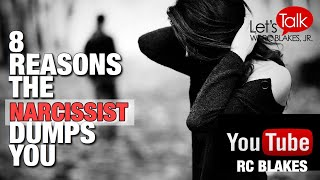 Download 8 REASONS THE NARCISSIST WILL DUMP YOU by RC BLAKES Video