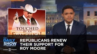 Download Republicans Renew Their Support for Roy Moore: The Daily Show Video