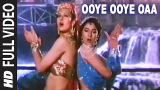 Download Ooye Ooye Oaa Full HD Song | Tridev | Madhuri Dixit, Sonam Others Video