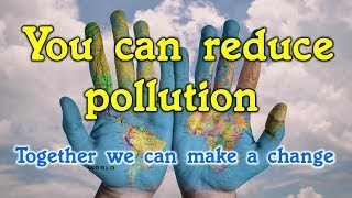 Download 5 Easy ways to reduce pollution for everyone. Video