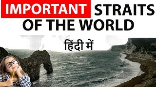 Download Important Straits of the World - Static GK - UPSC/SSC/PCS - Indian and World Geography Video