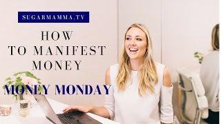 Download How to Manifest Money SugarMamma Style || SugarMamma.TV Video
