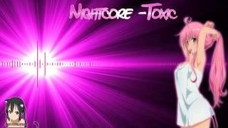 Download [HD] Nightcore - Toxic Video