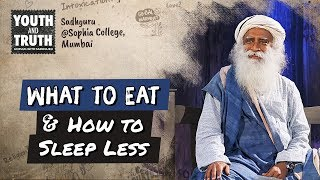 Download Tips to Eat Right & Sleep Less For Students - Sadhguru Video