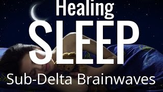 Download Healing Sleep | Deep Delta | Sleep | Isochronic Tones | Binaural Beats Video