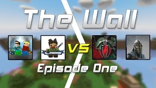 Download Unturned - The Wall Episode #1 [Full Match] Video