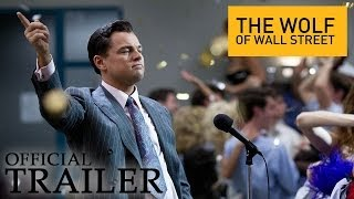 Download The Wolf of Wall Street - Official Trailer (HD) Video