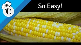 Download Baked Corn on the Cob in the Husk! The Easiest Way to Cook Corn! Video