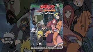 Download Naruto Shippuden the Movie: The Lost Tower Video