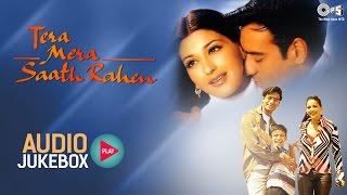 Download Tera Mera Saath Rahen Audio Songs Jukebox | Ajay Devgan, Sonali Bendre, Namrata Shirodkar Video