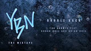 Download YBN Nahmir - Double Back (feat Cuban Doll and Asian Doll) Video
