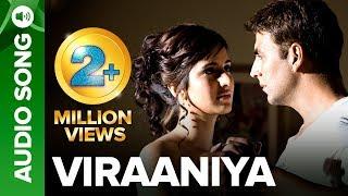 Download VIRAANIYA | Full Audio Song | Namastey London | Akshay Kumar & Katrina Kaif Video