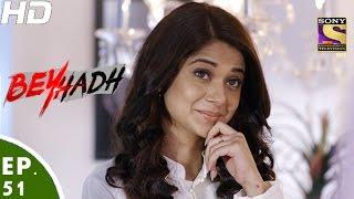 Download Beyhadh - बेहद - Episode 51 - 20th December, 2016 Video