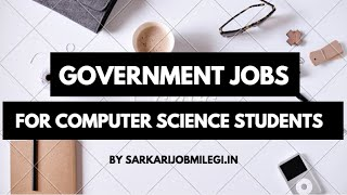 Download Government Job opportunities for Computer Science Students Video