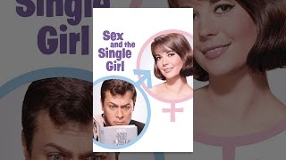 Download Sex & The Single Girl Video