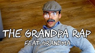 Download The Grandpa Rap [Feat. Grandma] Video