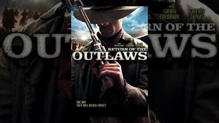 Download Return of the Outlaws Video