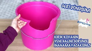Download ESKİ KIRIK PLASTİK KOVANIN EFSANE GERİ DÖNÜŞÜMÜ // HOW TO RECYCLE BROKEN PLASTIC BUCKET Video