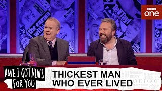 Download Thickest man who ever lived - Have I Got News For You: Series 54 Episode 9 - BBC One Video