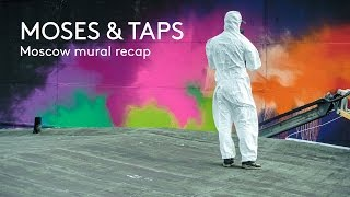 Download MOSES & TAPS™ - Moscow mural video recap Video