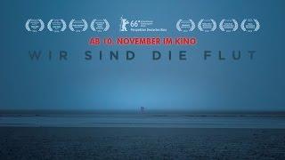 Download Wir sind die Flut | Kino Trailer (deutsch) ᴴᴰ - Ab 10.11. im Kino Video