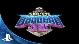 Download Super Dungeon Bros - Gameplay Teaser Trailer | PS4 Video