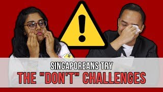 Download Singaporeans Try: The ″Don't″ Challenges | EP 111 Video