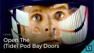 Download Level1 News January 23 2018: Open The (Tide) Pod Bay Doors Video