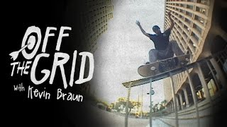 Download Kevin Braun - Off The Grid Video