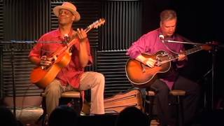 Download Eric Bibb & Michael Jerome Browne - Don't Ever Let Nobody... Video