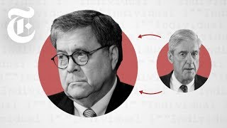 Download William Barr: The Attorney General Who Has the Mueller Report | NYT News Video