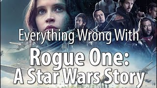 Download Everything Wrong With Rogue One: A Star Wars Story Video