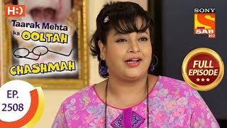 Download Taarak Mehta Ka Ooltah Chashmah - Ep 2508 - Full Episode - 11th July, 2018 Video
