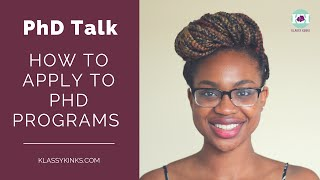 Download PhD Talk | How to Apply to PhD Programs Video