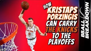 Download How KRISTAPS PORZINGIS Can Carry The KNICKS To The PLAYOFFS Video
