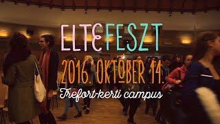 Download IV. ELTEfeszt - Fókuszban a 2016-os év főelőadói Video