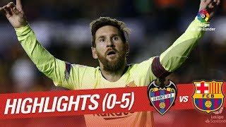 Download Highlights Levante UD vs FC Barcelona (0-5) Video