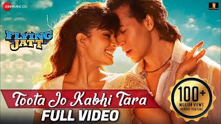 Download Toota Jo Kabhi Tara - Full Video | A Flying Jatt |Tiger S, Jacqueline F| Atif, Sumedha |Sachin-Jigar Video